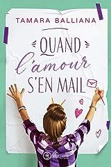 Quand l'amour s'en mail Format Kindle