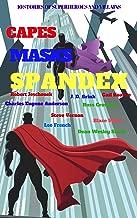 Capes Masks Spandex: A Ten Ebook Boxset