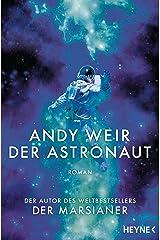 Der Astronaut: Roman (German Edition) Kindle Edition
