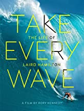 Best take every wave the life of laird hamilton Reviews