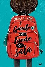 O Garoto do Fundo da Sala (Portuguese Edition)