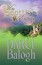 Her Scottish Keep (Dream Come True Sweet Romance Book 1)