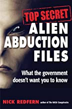 Top Secret Alien Abduction Files: What the Government Doesn't Want You to Know