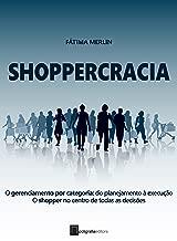 Shoppercracia (Portuguese Edition)