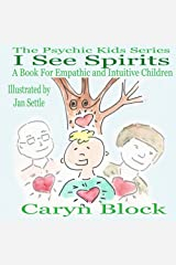 I See Spirits (The Psychic Kids Series Book 2) Kindle Edition