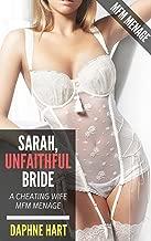 Sarah, Unfaithful Bride: A Cheating Wife MFM Menage