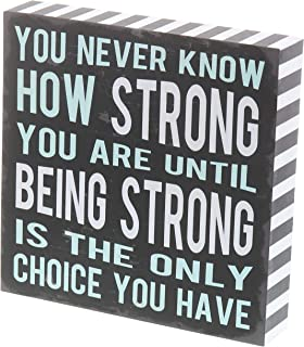 """Barnyard Designs You Never Know How Strong You are Until Being Strong Box Sign Rustic Wood Inspirational Wall Decor 8"""" x 8"""""""