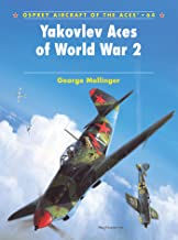Yakovlev Aces of World War 2 (Aircraft of the Aces Book 64)