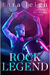 Rock Legend (Nothing but Trouble Book 2) Kindle Edition