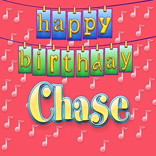 Happy Birthday Chase (Personalized) By Ingrid DuMosch On