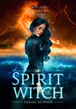 Spirit Witch: Witches of Mountain Shadow Book Three