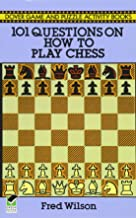 101 Questions on How to Play Chess (Dover Chess)