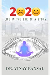 2020 - Life in the Eye of a Storm Kindle Edition