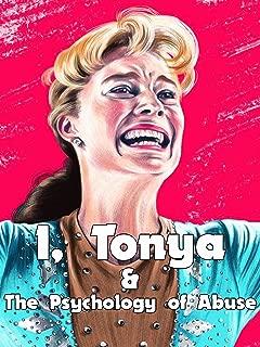I, Tonya & The Psychology of Abuse