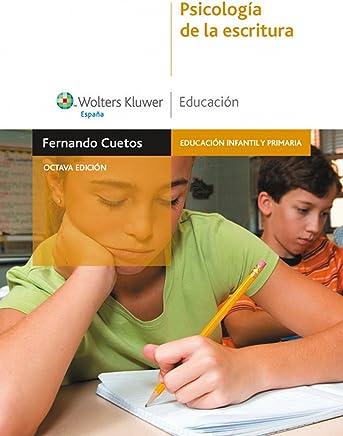 Psicología de la escritura (Educación infantil y primaria)