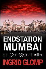 Endstation Mumbai (Cori-Stein-Thriller 5) Kindle Ausgabe