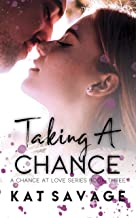 Taking A Chance: An Enemies To Lovers Romance (A Chance At Love Book 3)