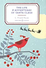 The Life And Adventures Of Santa Claus: Penguin Christmas Classics