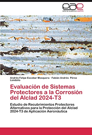 Evaluación de Sistemas Protectores a la Corrosión del Alclad 2024-T3: Estudio de Recubrimientos
