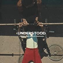 Understood [Explicit]