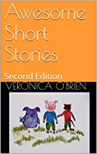 Awesome Short Stories: Second Edition (English Edition)