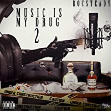 Music Is My Drug 2 [Explicit]
