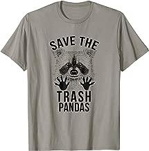 Save the Trash Pandas Funny Raccoon Meme T-Shirt