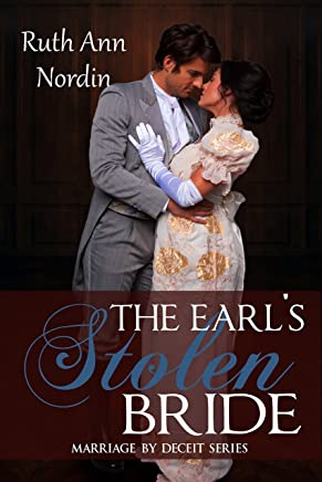 The Earl's Stolen Bride (Marriage by Deceit Book 4) (English Edition)