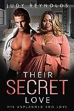 Their Secret Love: BBW, BWWM, Twin Sister's, Surprises Romance (Love Secrets & Surprises Book 2)