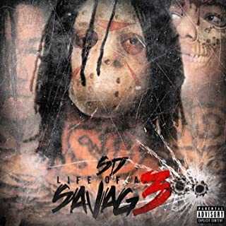 Life of a Savage 3 [Explicit]