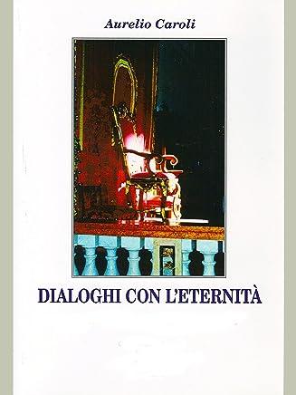 Dialoghi con l'eternità