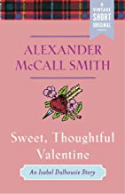 Sweet, Thoughtful Valentine: An Isabel Dalhousie Story (Kindle Single) (A Vintage Short)
