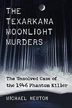 Best texarkana moonlight murderer Reviews