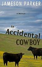 An Accidental Cowboy