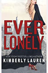 EVER LONELY (Ever James Band Book 1) Kindle Edition