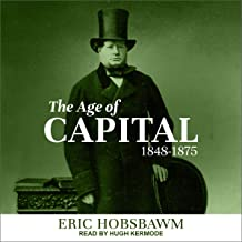 The Age of Capital: 1848-1875