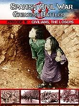 Great Battles of The Spanish Civil War - Episode 15