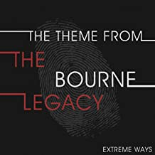 The Theme from the Bourne Legacy (Extreme Ways) - Single