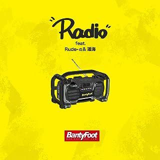 Radio feat. Rude-α & 遥海
