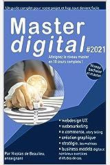 Master digital #2021: Atteignez le niveau master avec 10 cours complets, études de cas et examens. Format Kindle
