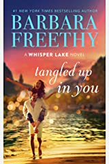 Tangled Up In You (Whisper Lake Book 6) Kindle Edition