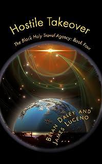 Hostile Takeover (The Black Hole Travel Agency Book 4)