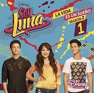 Soy Luna: La Vida Es Un Sueno Original Soundtrack
