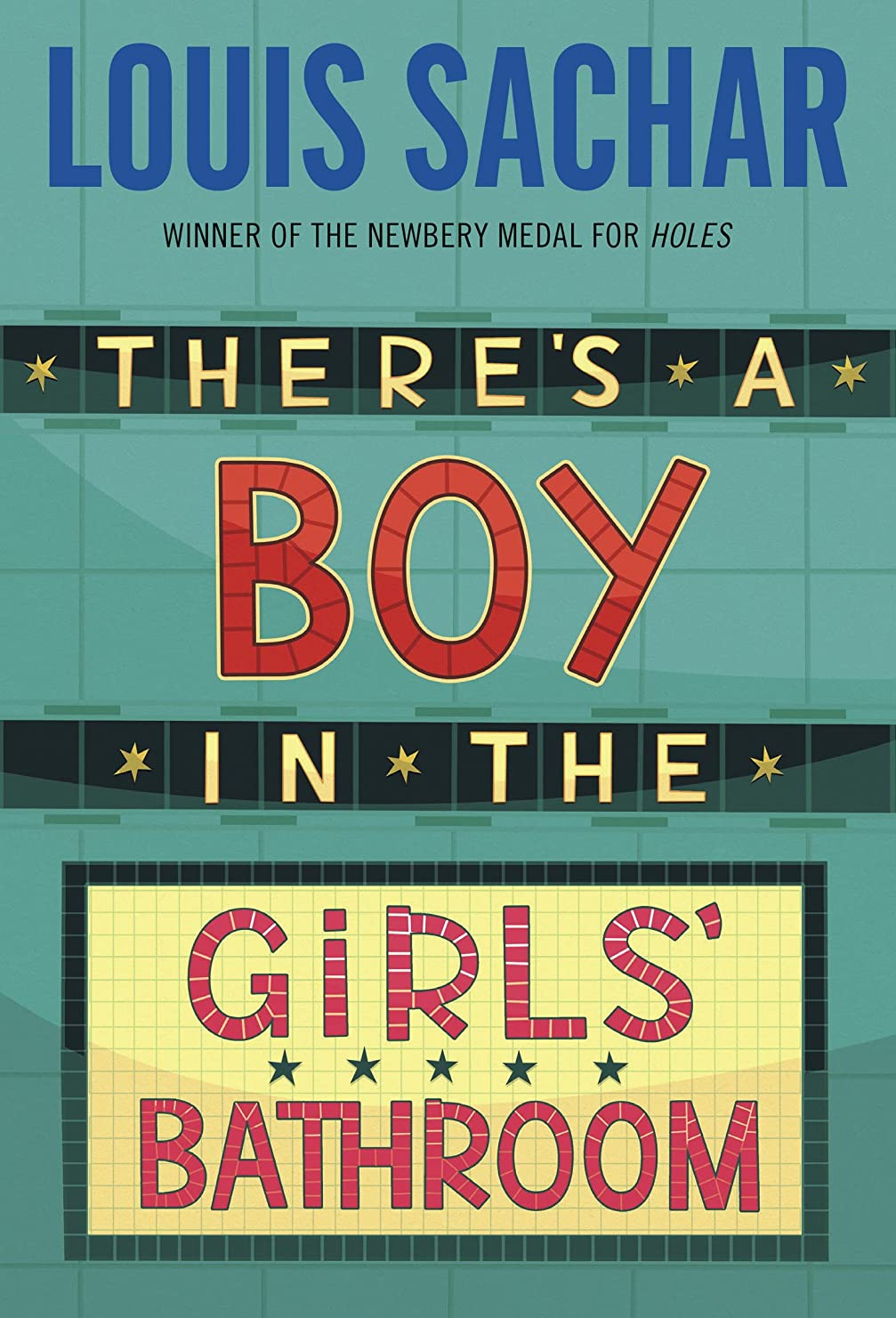 ファンシーぜいたく群れThere's a Boy in the Girls' Bathroom (English Edition)