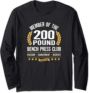 200 Pound Bench Press Club Strong Men Women Gym Long Sleeve T-Shirt