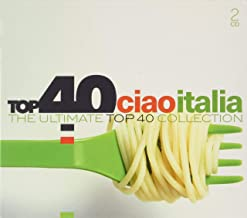 Top 40 - Ciao Italia