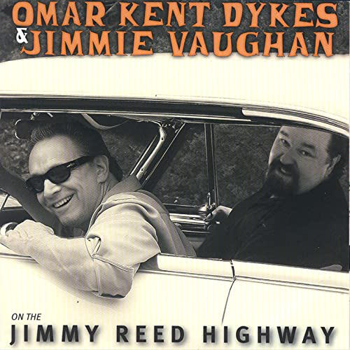 On The Jimmy Reed Highway de Omar Kent Dykes & Jimmy Vaughn sur Amazon Music - Amazon.fr