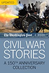 Civil War Stories: A 150th Anniversary Collection Kindle Edition