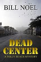 Dead Center: A Folly Beach Mystery