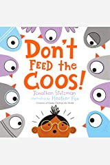 Don't Feed the Coos! Kindle Edition